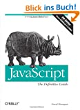 JavaScript: The Definitive Guide (Definitive Guides)