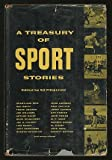 img - for A Treasury of Sport Stories book / textbook / text book