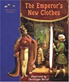 The Emperors New Clothes: A Fairy Tale (Little Pebbles)