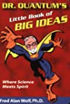 Dr. Quantum's Little Big Ideas