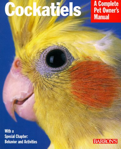 Cockatiels (Complete Pet Owner's Manuals), Thomas Haupt
