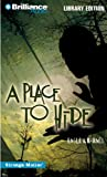 A Place to Hide (Strange Matter� Series)