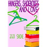 Hangers, Shoeboxes and Love