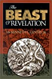 The Beast of Revelation (0915815419) by Gentry, Kenneth L., Jr.