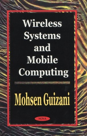 Wireless Systems and Mobile Computing