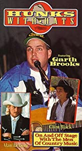 Hunks With Hats (Garth Brooks Alan Jackson Clint Black) [VHS]