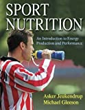 img - for Sport Nutrition: An Introduction to Energy Production and Performance by Asker Jeukendrup (2004-08-20) book / textbook / text book