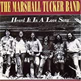 Heard It in a Love Song Marshall Tucker Band