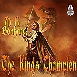 The King's Champion | M.H. Bonham