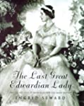 The Last Great Edwardian Lady: The Li...
