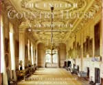The English Country House: A Grand Tour
