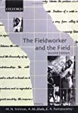 img - for The Fieldworker and the Field: Problems and Challenges in Sociological Investigation book / textbook / text book
