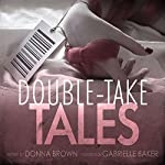 Double-take Tales | Donna Brown