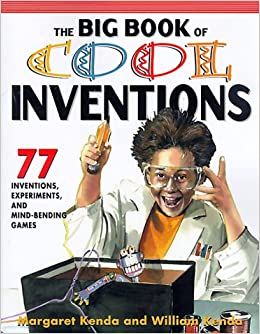 The Big Book of Cool Inventions: Tons of Inventions ...
