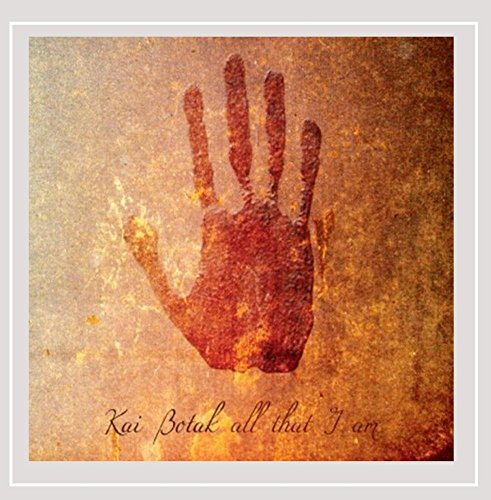 Kai Botak - All That I Am