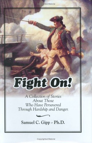 Fight On!, Samuel C. Gipp