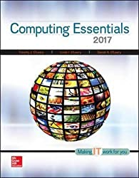 Computing Essentials 2017 by McGraw-Hill Education
