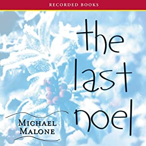 The Last Noel | [Michael Malone]