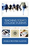 img - for Teaching Today s College Students Widening the Circle of Success book / textbook / text book