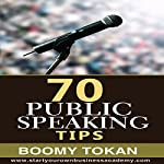 70 Public Speaking Tips | Boomy Tokan