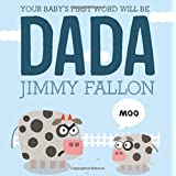 Buy Your Baby's First Word Will Be DADA