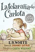 Charlotte's Web (Spanish edition): La telarana de Carlota