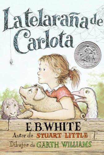 # Charlotte's Web (Spanish edition): La telarana de Carlota