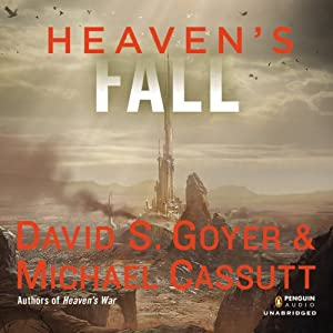Heaven's Fall: Heaven's Shadow, Book 3 | [David S. Goyer, Michael Cassutt]
