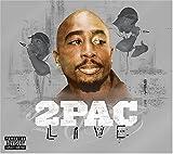 echange, troc 2PAC - LIVE (EXPLICIT VERSION)