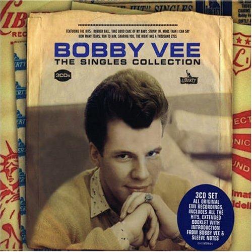 Bobby Vee - Singles Collection - Zortam Music