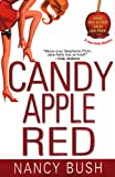 Candy Apple Red (Jane Kelly Mysteries) (0758209053) by Bush, Nancy