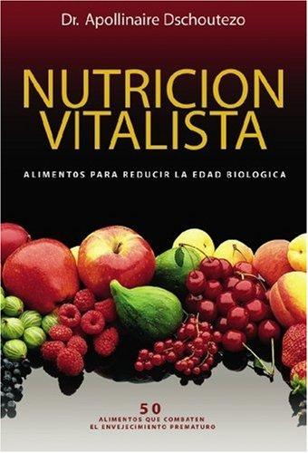 Nutrición Vitalista (Spanish Edition)