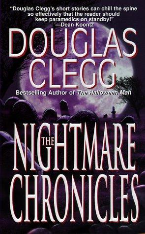 The Nightmare Chronicles, DOUGLAS CLEGG