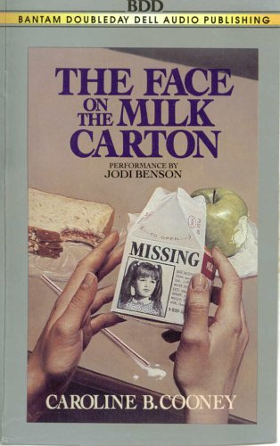 face on the milk carton Listen to the face on the milk carton by caroline b cooney available from  rakuten kobo narrated by alyssa bresnahan start a free 30-day trial today and .