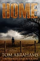 """MAD MAX meets THE GOOD THE BAD & THE UGLY One of """"Twelve Books You Should Read If You Love The Walking Dead."""" —Bookbub """"Tom Abrahams' HOME introduces us to a prepper nightmare."""" --BoingBoing  *****A KINDLE *ALL-STAR* SELECTION *****   ***..."""