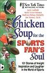 Chicken Soup Sports Fan's Soul