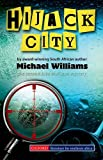 Hijack City: A Jake Mulligan Mystery (Southern African fiction) (0195715918) by Michael Williams