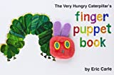 Eric Carle The Very Hungry Caterpillar Finger Puppet Book