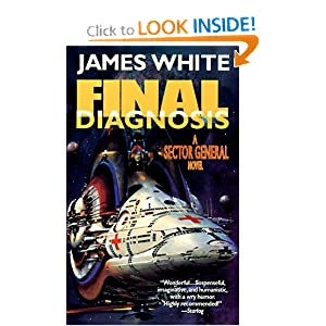 Final Diagnosis: A Sector General Novel by James White