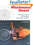 Maximum Boost: Designing, Testing and...