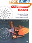 Maximum Boost: Designing, Testing, an...