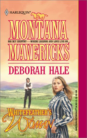 Whitefeather'S Woman (Harlequin Historical Series), Deborah Hale