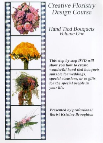 Creative Floristry Design Course - Hand Tied Bouquets - Volume 1 [DVD]