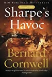 img - for Sharpe's Havoc: Richard Sharpe & the Campaign in Northern Portugal, Spring 1809 (Richard Sharpe's Adventure Series #7) 1st (first) Edition by Cornwell, Bernard [2004] book / textbook / text book