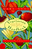 The Vegetarian Handbook: Eating Right for Total Health (0312144415) by Null, Gary