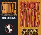 Fun Lovin Criminals Scooby Snacks/I'm Not in Love [CD 1]