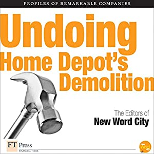 Undoing Home Depot's Demolition Audiobook