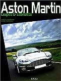 echange, troc Jacques-Louis Bertin, Arnald P Millereau - Aston Martin : Coupés et cabriolets