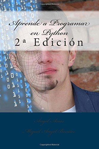 Aprende a Programar en Python: 2ª Edición