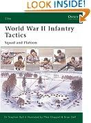 World War II Infantry Tactics : Squad and Platoon (Elite): Vol. 1